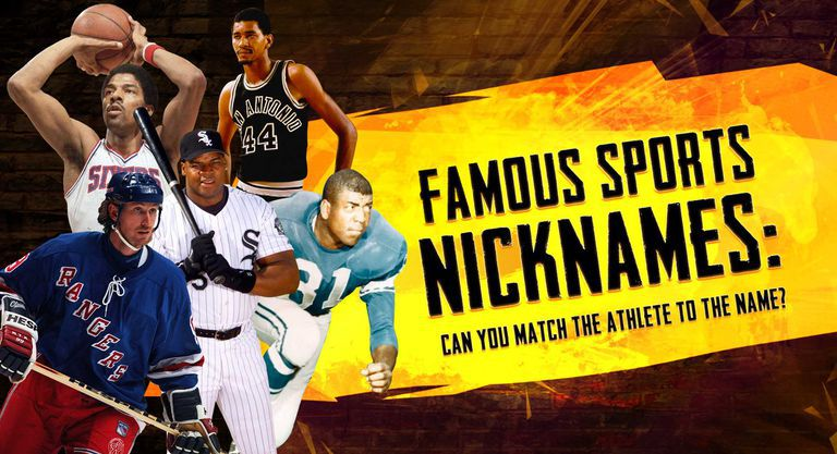 Famous Sports Nicknames: Can You Match the Athlete to the Name?