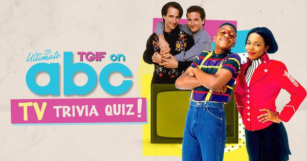 The Ultimate TGIF on ABC TV Trivia Quiz!