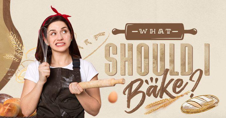 What Should I Bake?