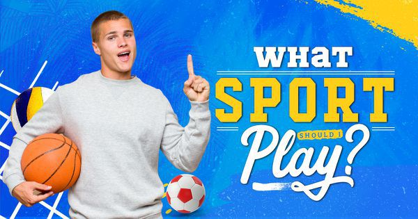 What Sport Should I Play?