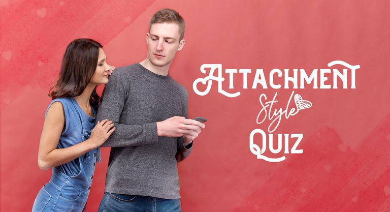 Attachment Style Quiz