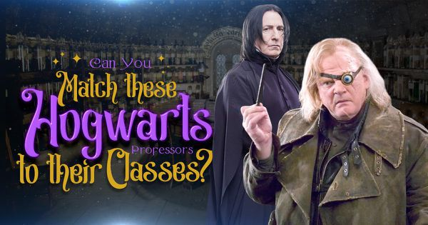 Can You Match These Hogwarts Professors to Their Classes?