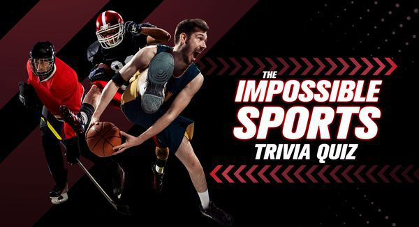 The Impossible Sports Trivia Quiz