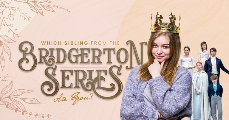 Which Sibling from the Bridgerton Series Are You?