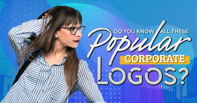 Do You Know All These Popular Corporate Logos?