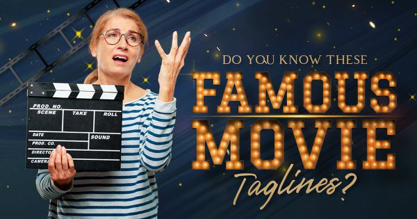 Do You Know These Famous Movie Taglines?