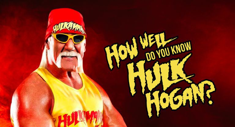 How Well Do You Know Hulk Hogan?