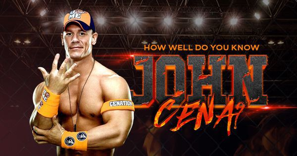 How Well Do You Know John Cena?