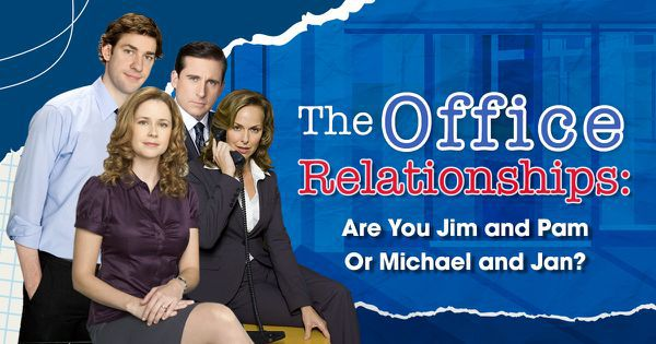 The Office Relationships: Are You Jim and Pam Or Michael and Jan?