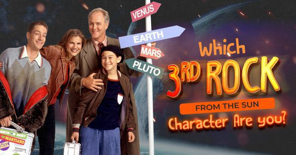 Which 3rd Rock from the Sun Character Are You?