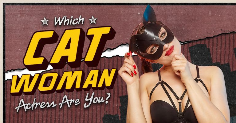 Which Catwoman Actress Are You?