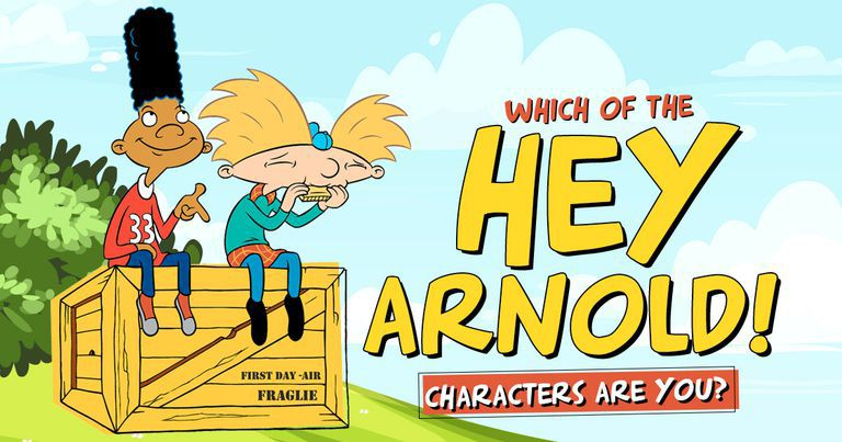 Which of the Hey Arnold Characters Are You?