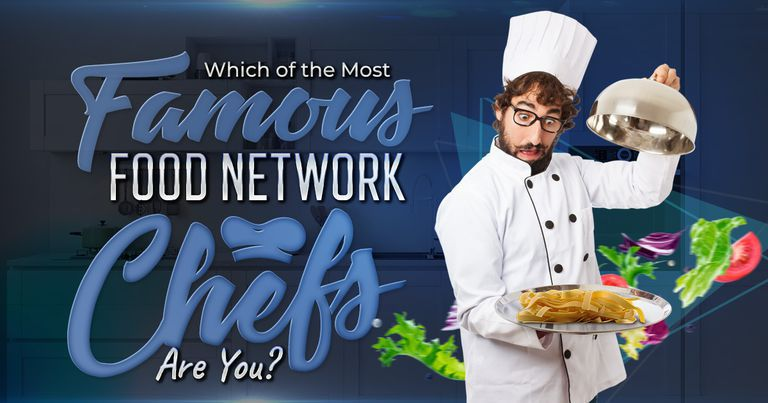 Which of the Most Famous Food Network Chefs Are You?