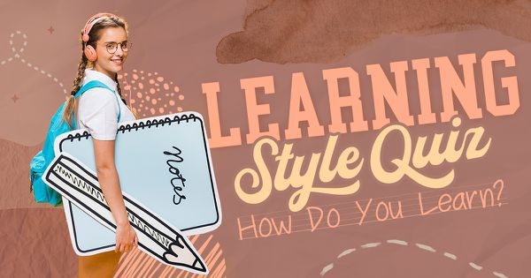 Learning Style Quiz: How Do You Learn?
