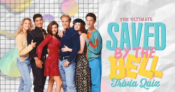 The Ultimate Saved by the Bell Trivia Quiz