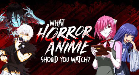 What Horror Anime Should You Watch?