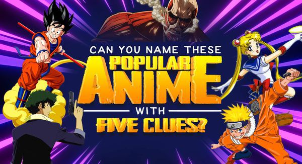 Can You Name These Popular Anime with Five Clues?