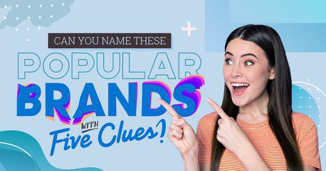 Can You Name These Popular Brands with Five Clues?