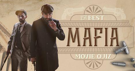 The Best Mafia Movies Quiz