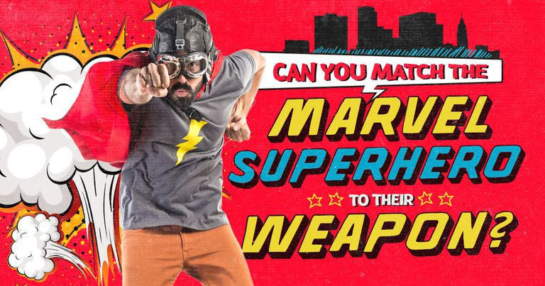 Can You Match The Marvel Superhero To Their Weapon?