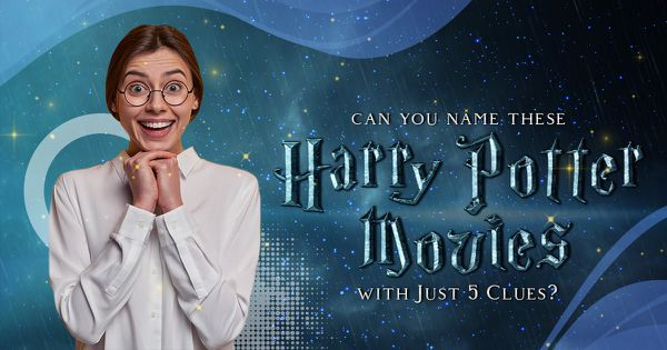 Can You Name These Harry Potter Movies with Just Five Clues?