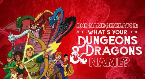 DND Name Generator: What's Your Dungeons and Dragons Name?