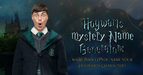 Hogwarts Mystery Name Generator: What Should You Name Your Hogwarts Character?