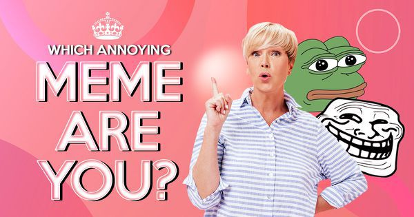 Which Annoying Meme Are You?