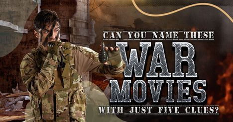 Can You Name These War Movies with Just Five Clues?