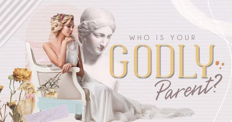 Who Is Your Godly Parent?