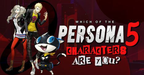 Which of the Persona 5 Characters Are You?