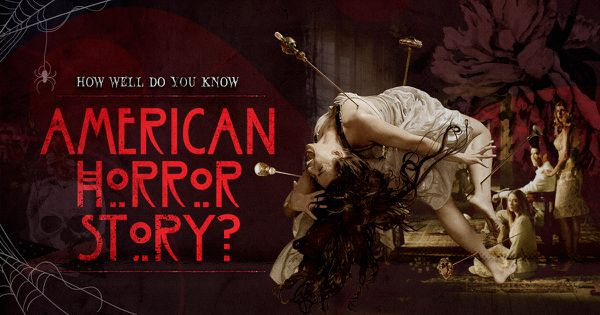 How Well Do You Know American Horror Story?