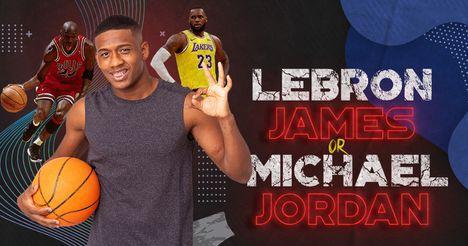 Lebron James or Michael Jordan?